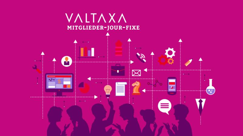 Einladung zum 2. Mitglieder-Jour-fixe und VALTAXA Report 2017